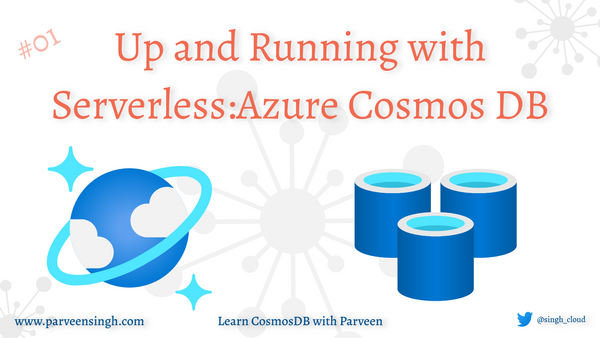 Up and Running with Serverless: Azure Cosmos DB