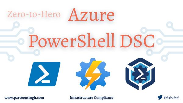 PowerShell DSC in Azure: Zero to Hero